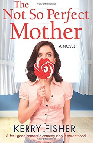 The not so perfect Mother