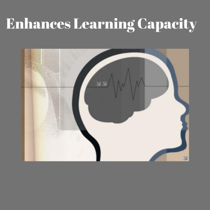 enhancing learning capacity