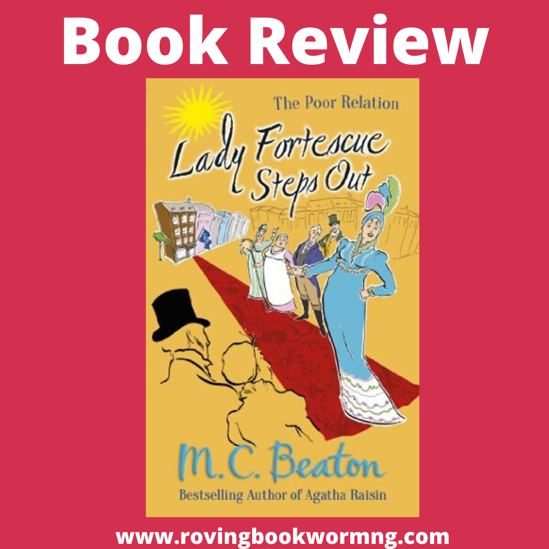 Lady Fortescue Steps Out The Poor Relation Series book 1